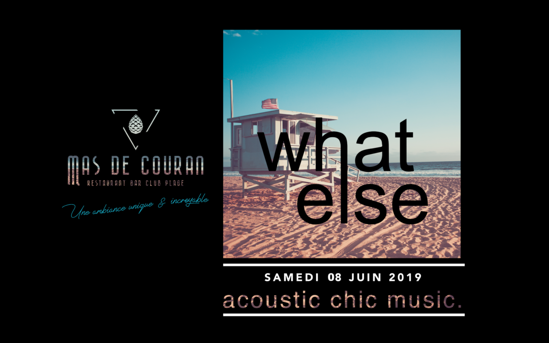 What Else // 08/06/2019