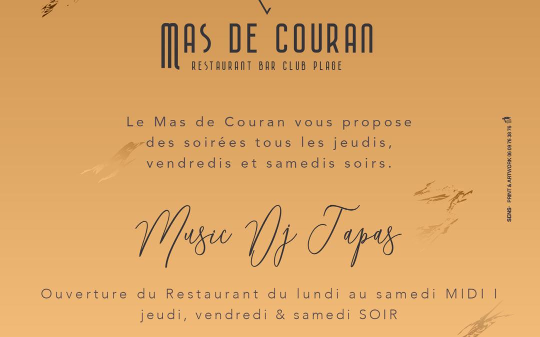 Les Soirées du Mas de Couran // Tous les jeudis, vendredis et samedis soirs