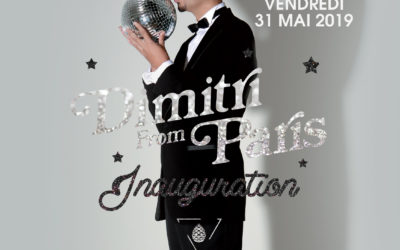 Inauguration w/ Dimitri From Paris // 31.05.2019