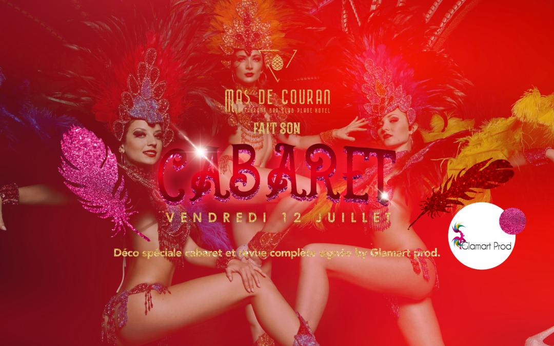 VENDREDI 12 JUILLET → Le Mas de Couran fait son cabaret !