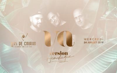 MERCREDI 24 JUILLET → Version Acoustique en concert au Mas de Couran !
