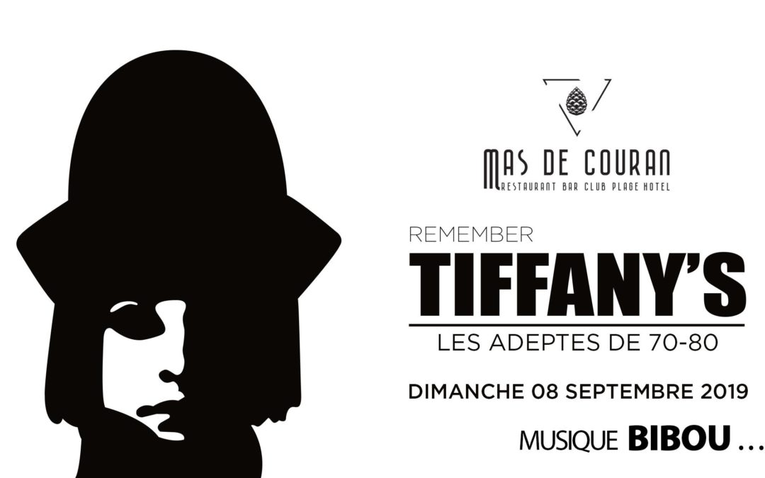 DIMANCHE 8 SEPTEMBRE → Remember Tiffany's Part. II