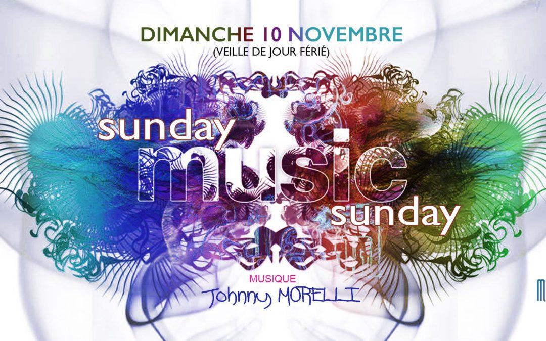 DIMANCHE 10 NOVEMBRE → Sunday MUSIC Sunday