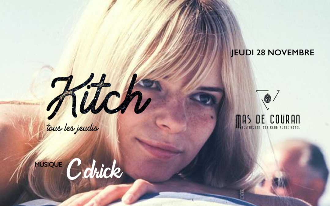 JEUDI 28 NOVEMBRE → La Kitch du Mas de Couran