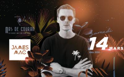SAMEDI 14 MARS → James Mac Live DJ Set