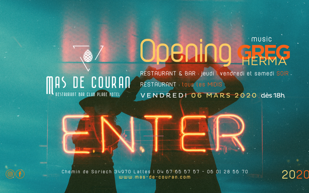 VENDREDI 06 MARS > Ré-ouverture du Mas de Couran w/ Greg Herma + What Else