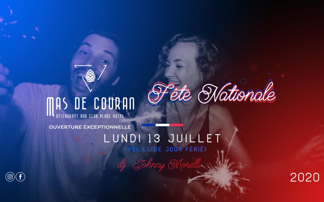 LUNDI 13 JUILLET 2020 > Fête Nationale w/ Johnny Morelli | Veille de jour ferié !